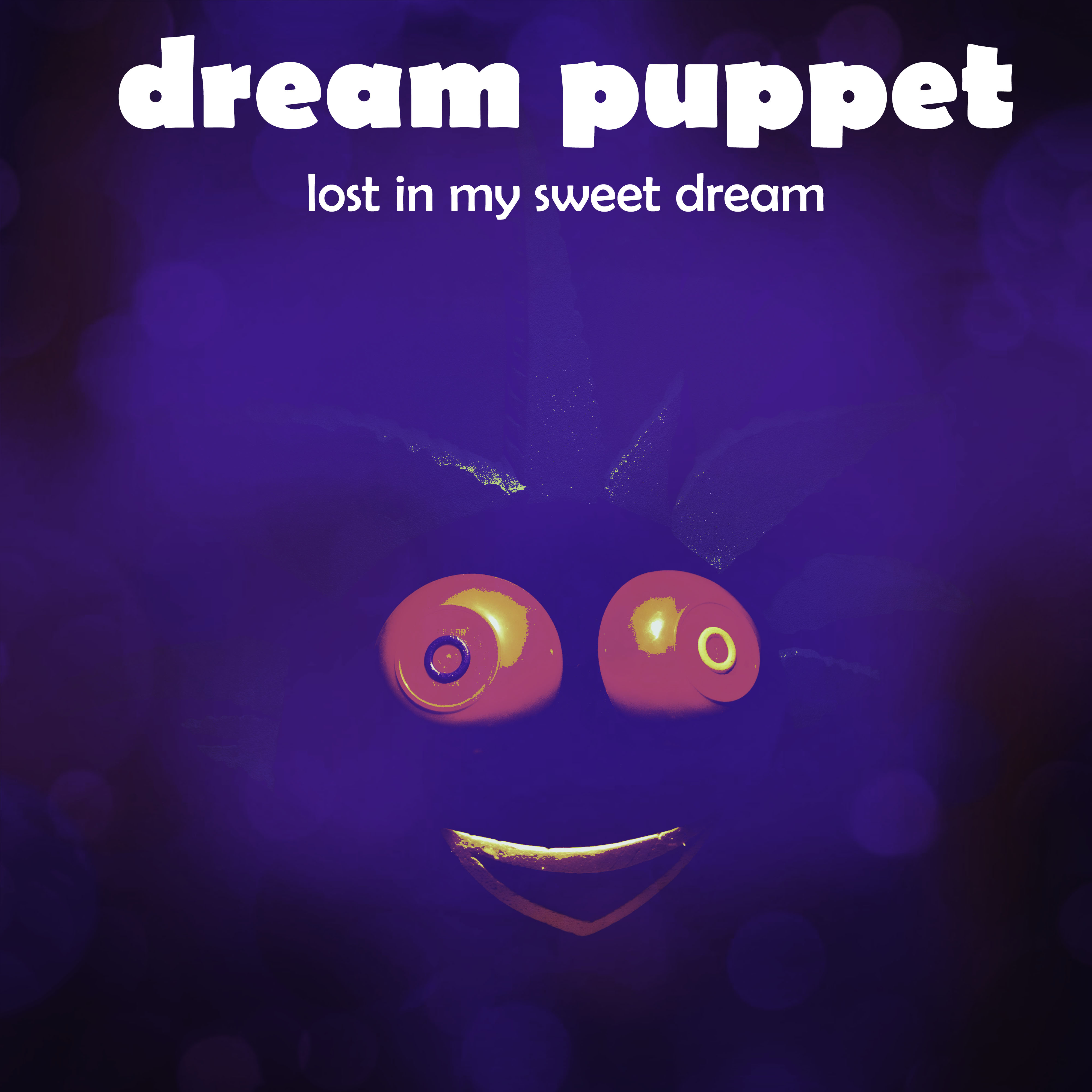Dream Puppet – Lost in My Sweet Dream