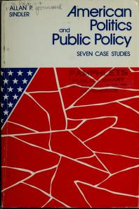 Cover of: American politics and public policy | edited by Allan P. Sindler ; contributors, Bruce I. Oppenheimer, ... [et al.].