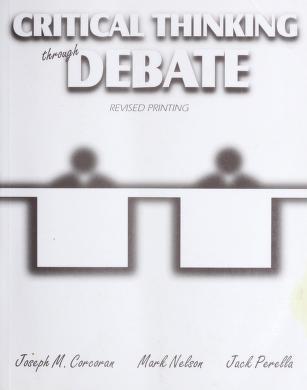 Cover of: Critical thinking through debate | Joseph Corcoran