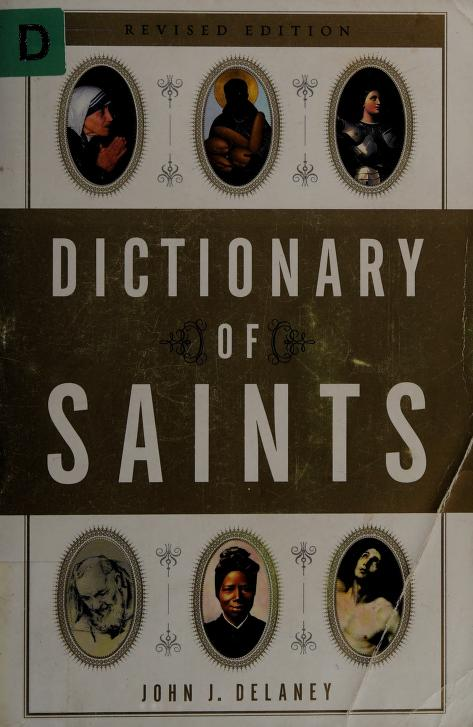 Dictionary of saints by Delaney, John J.