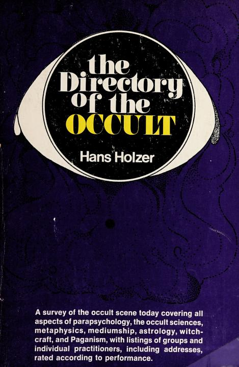 The directory of the occult by Hans Holzer