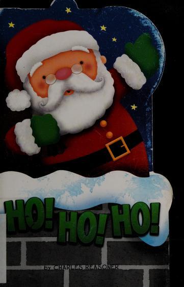 Ho! ho! ho! by Charles Reasoner
