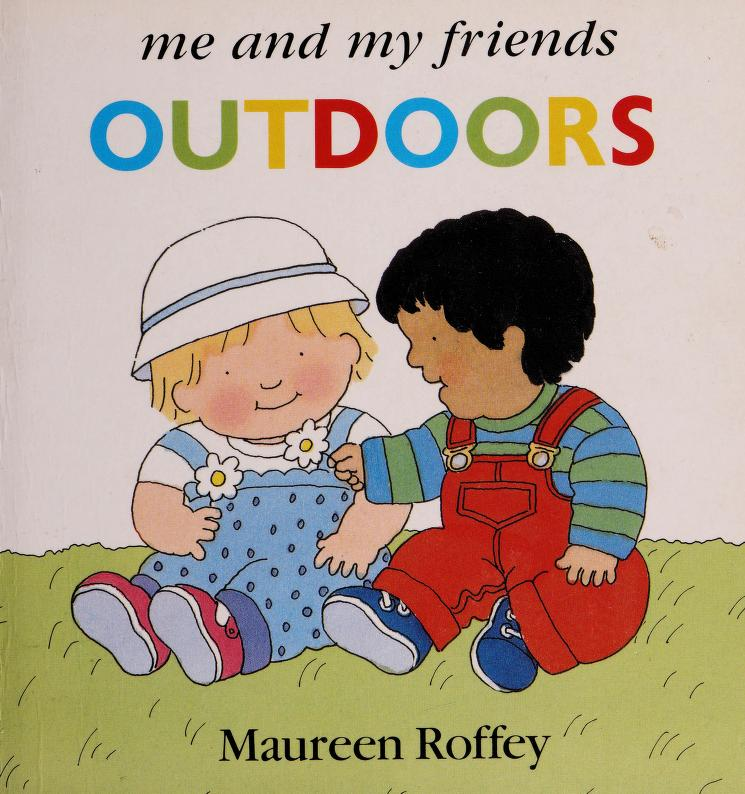 Outdoors (Me and my friends) by Maureen Roffey