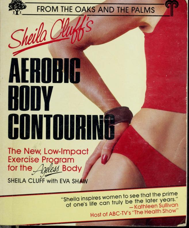 Sheila Cluff's aerobic body contouring by Sheila Cluff