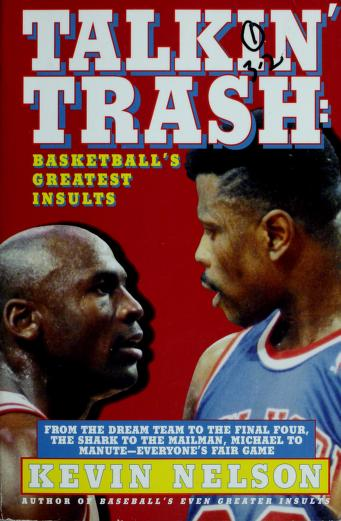 Cover of: Talkin' trash | Kevin Nelson