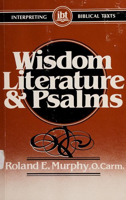 Wisdom literature and Psalms by Roland E. Murphy