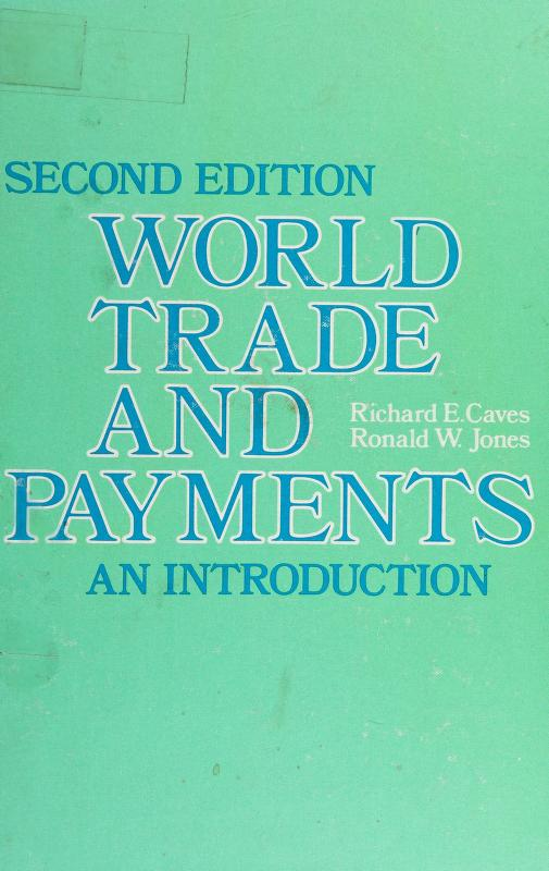 World trade and payments by Richard E. Caves